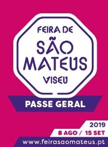 FEIRA DE SÃO MATEUS 2019 VISEU | PASSE GERAL