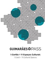 Guimarães Pass – Casa Memoria