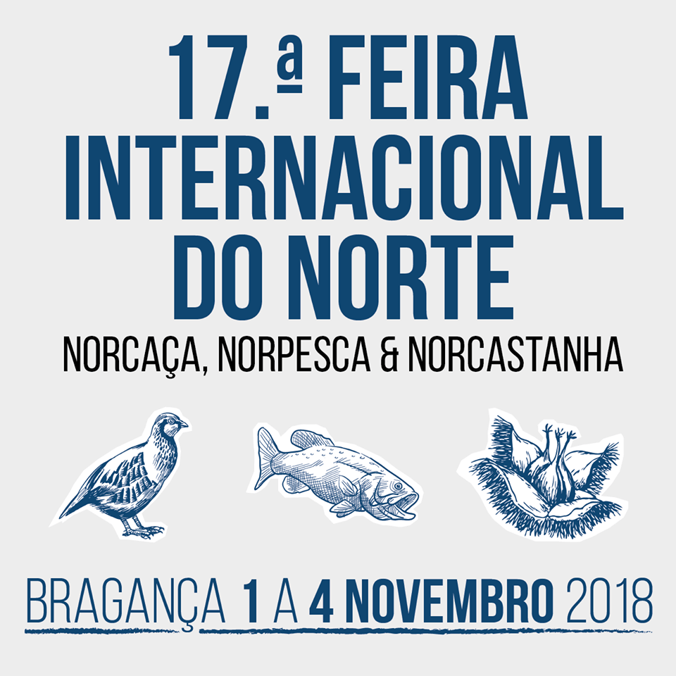 17ª FEIRA INTERNACIONAL DO NORTE 2018 | BRAGANÇA