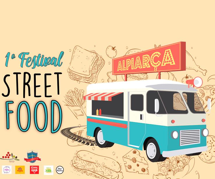 1º FESTIVAL STREET FOOD ALPIARÇA 2019