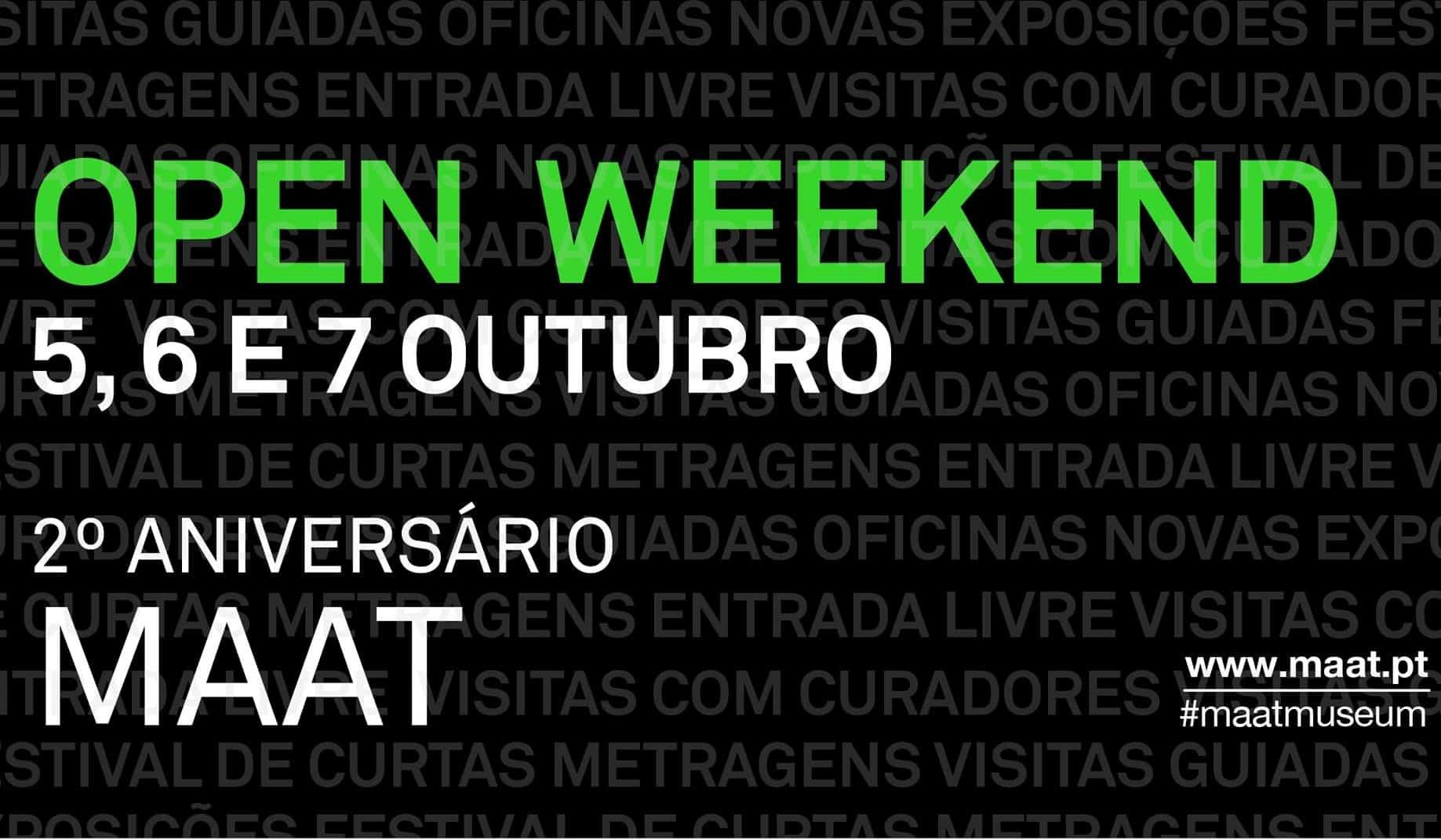 2º ANIVERSÁRIO DO MAAT | OPEN WEEKEND