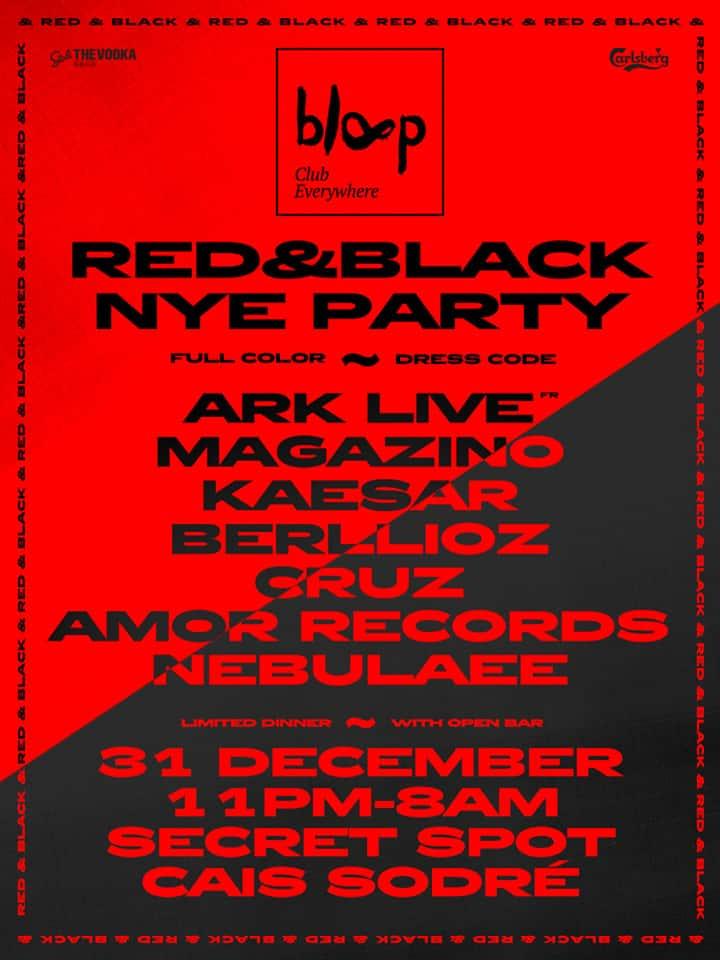 BLOOP RED&BLACK NYE PARTY JANTAR + FESTA – LISBOA