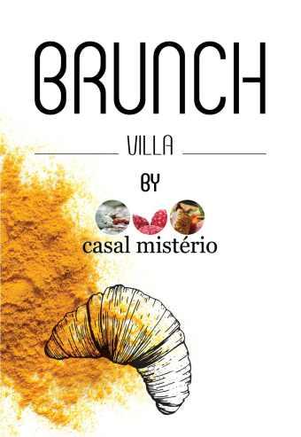 É JÁ ESTE FIM DE SEMANA EM MARVILA O BRUNCH VILLA by CASAL MISTÉRIO