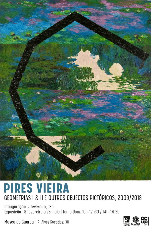 PIRES VIEIRA | Geometrias I & II e outros objectos pictóricos, 2009/2018
