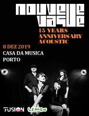 Nouvelle Vague 15 Years Anniversary Acoustic