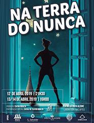 """""""Na Terra do Nunca"""" / Teatro Ribalta"""