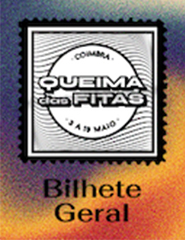 Queima das Fitas de Coimbra 2019 | Bilhete Geral
