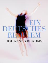 """""""Ein Deutsches Requiem"""""""