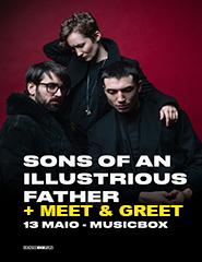 Sons of An Illustrious Father + Meet&Greet