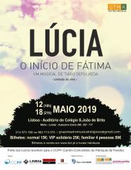 LÚCIA – O início de Fátima (Musical)— 12 MAIO 2019, 16H00 — LISBOA