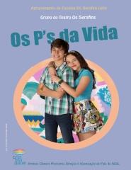 SERAFINS –  OS P'S DA VIDA – Reposição