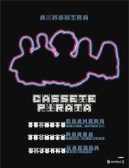 Cassete Pirata – A Montra