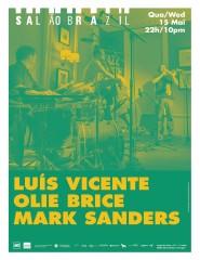 Luís Vicente/Olie Brice/Mark Sanders