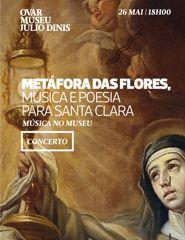 METÁFORA DAS FLORES – MÚSICA E POESIA PARA SANTA CLARA