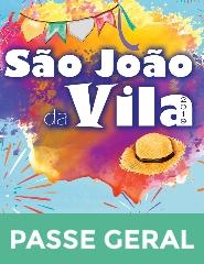 São João da Vila 2019 – Passe Geral