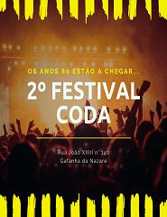 """"""" 2º FESTIVAL ANOS 80`s """" / CODA"""