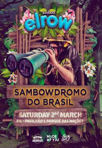 ELROW LISBOA 2019- SAMBOWDROMO DO BRASIL   FIL