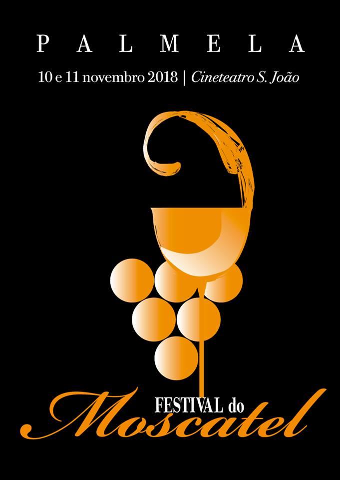 FESTIVAL DO MOSCATEL 2018   PALMELA