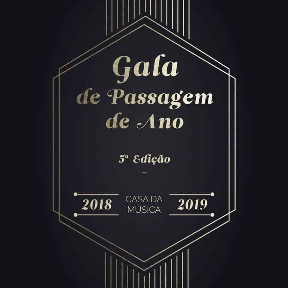 GALA DE PASSAGEM DE ANO 2018-2019 | CASA DA MÚSICA