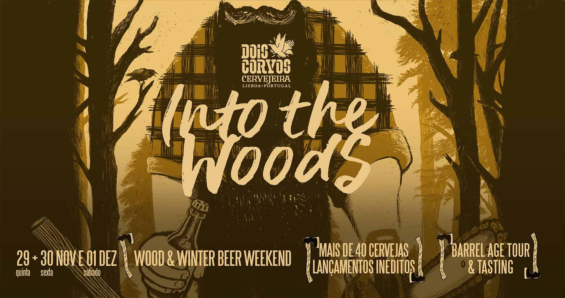 INTO THE WOODS – WOOD & WINTER BEER WEEKEND BY DOIS CORVOS