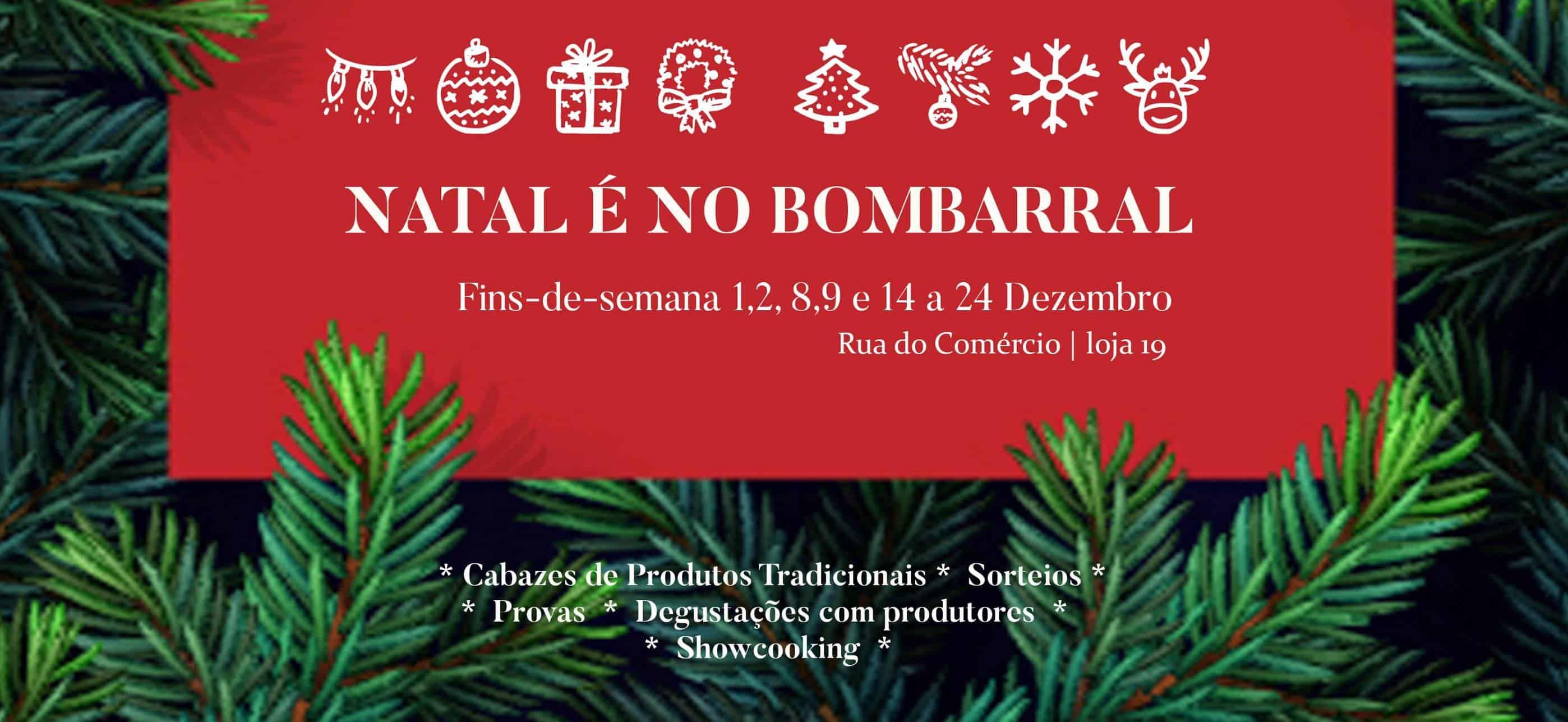 A Loja Natal - Ofereça Bombarral inaugura no dia 1 de Dezembro pelas 10 horas e prolonga-se até dia 24 na Rua do Comércio