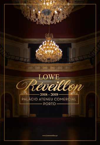 LOWE RÉVEILLON 2018-2019 | PALÁCIO ATENEU COMERCIAL DO PORTO