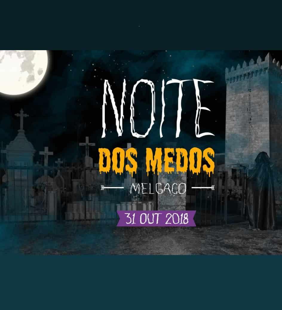 NOITE DOS MEDOS – HALLOWEEN  2018 | MELGAÇO