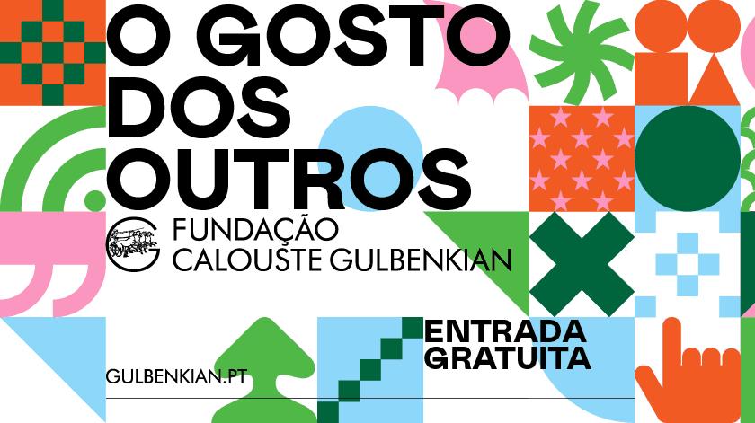 O Gosto dos Outros é o mote. A Gulbenkian lança um novo desafio aos portugueses