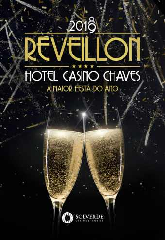 REVEILLON 2018-2019 HOTEL CASINO CHAVES
