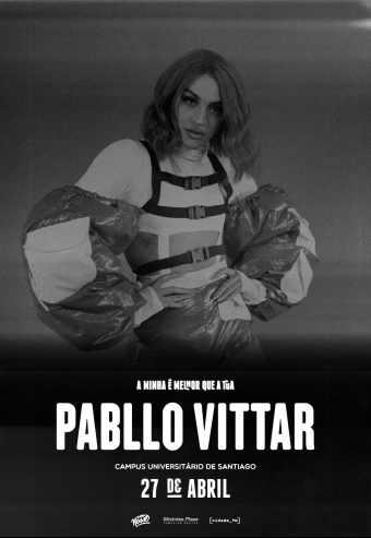 SEMANA DO ENTERRO 2019 AVEIRO | PABLLO VITTAR, PLUTÓNIO