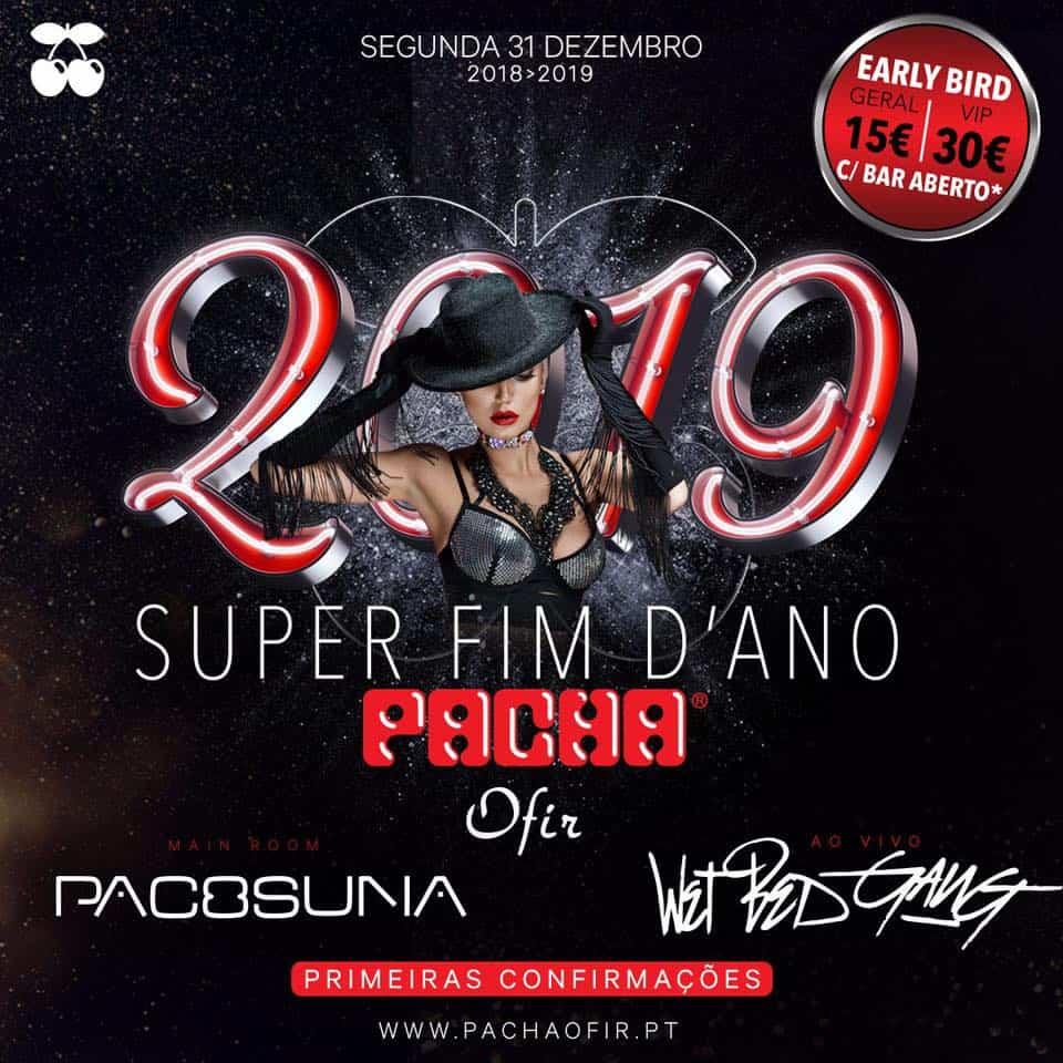 SUPER FIM DE ANO 2018-2019 PACHA OFIR
