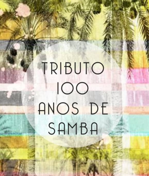 TRIBUTO 100 ANOS DE SAMBA | CASINO LISBOA