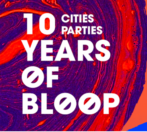 É um número redondo este que envolve a história da Bloop Recordings