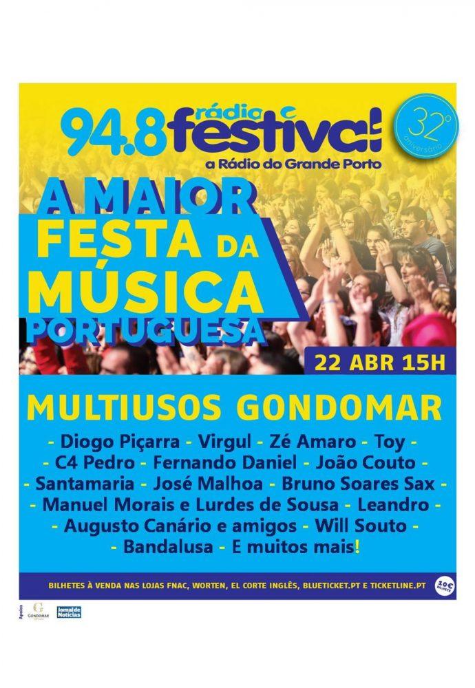 32º ANIVERSÁRIO DA RÁDIO FESTIVAL   MULTIUSOS GONDOMAR