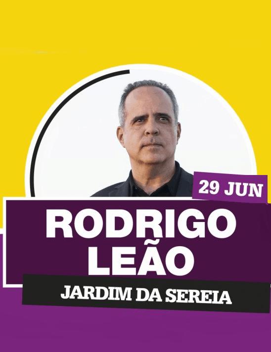 RODRIGO LEÃO – COIMBRA FESTAS DA CIDADE 2019