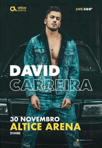 DAVID CARREIRA 360º ALTICE ARENA