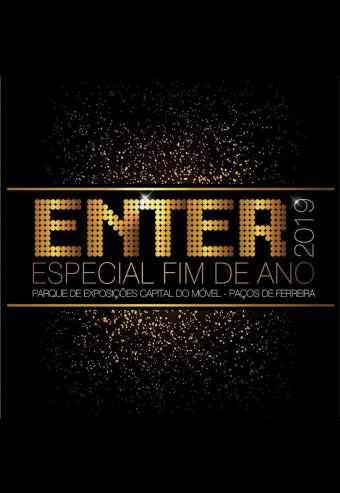 ENTER 2019 ESPECIAL PASSAGEM DE ANO   PAÇOS DE FERREIRA