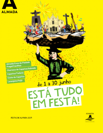 FESTAS DE ALMADA 2019 – ESTÁ TUDO EM FESTA