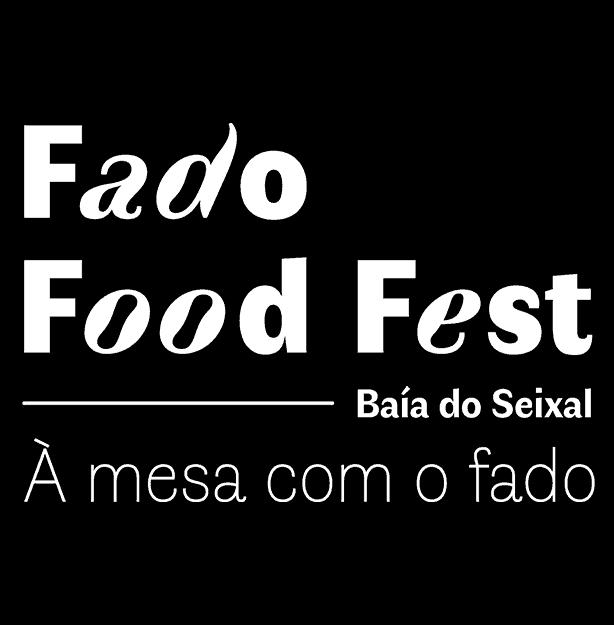 FADO FOOD FEST 2019 – BAÍA DO SEIXAL