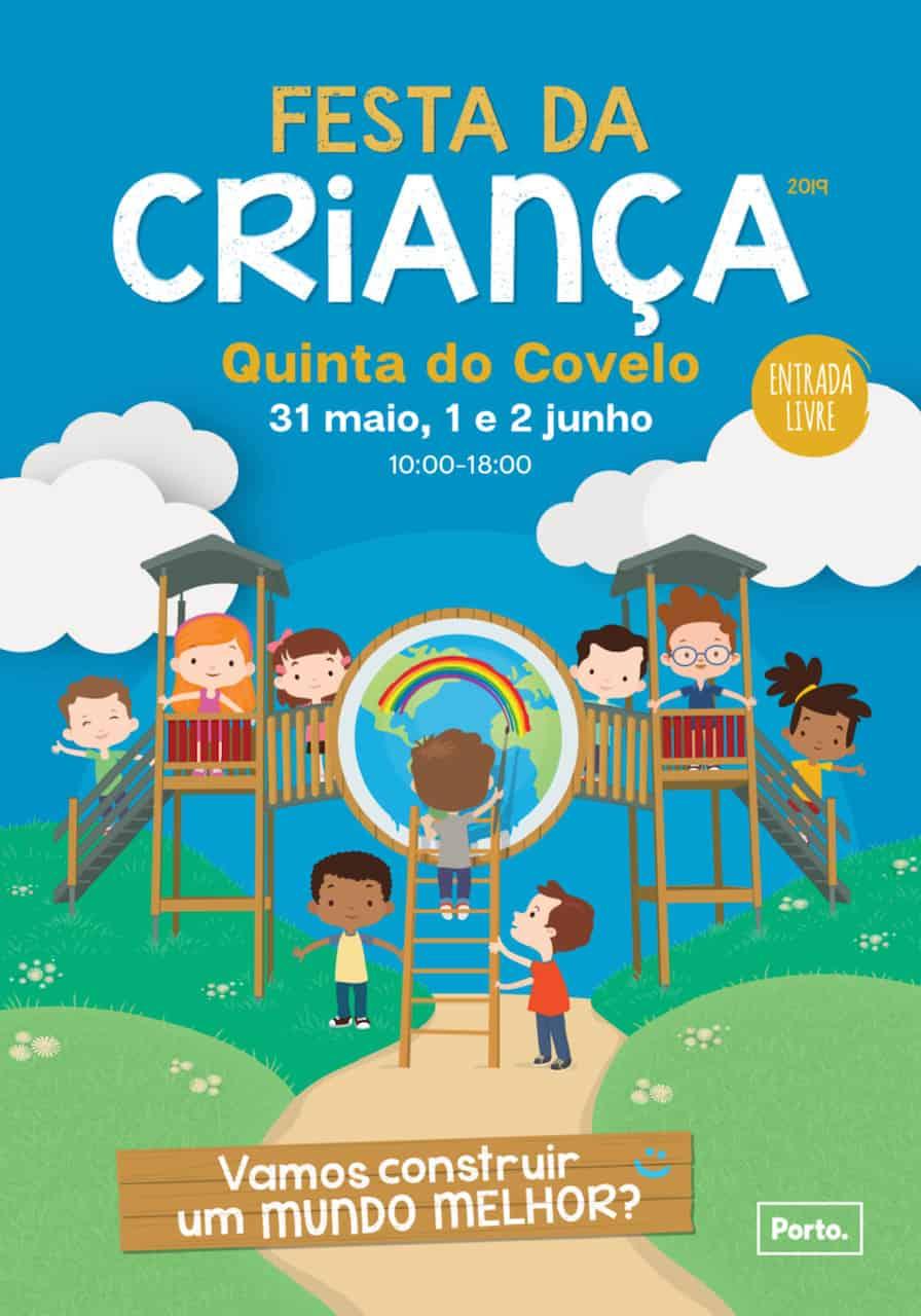 FESTA DA CRIANÇA 2019 – QUINTA DO COVELO – PORTO