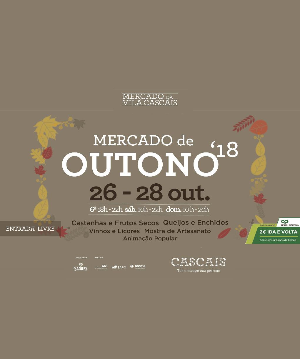 MERCADO DE OUTONO 2018   MERCADO DA VILA – CASCAIS