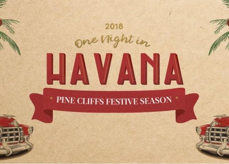 NEW YEAR'S EVE – ONE NIGHT IN HAVANA | PINE CLIFFS RESORT