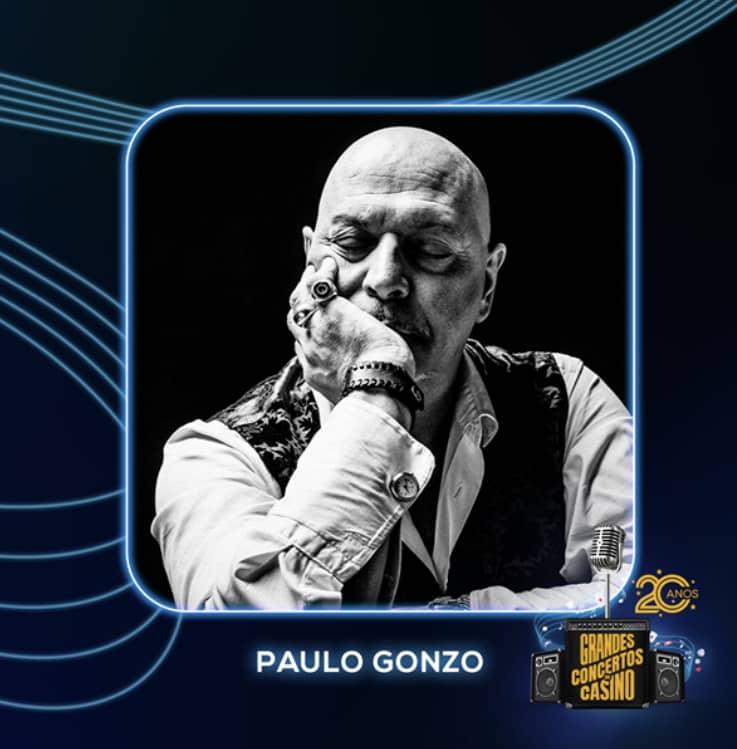 PAULO GONZO – GRANDES CONCERTOS DO CASINO 2019