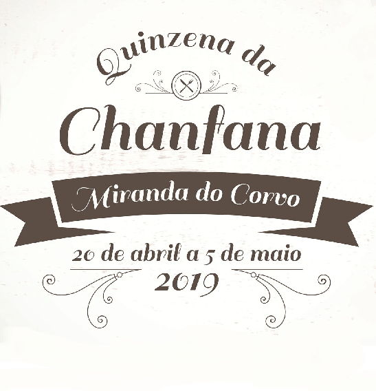 QUINZENA DA CHANFANA 2019 MIRANDA DO CORVO