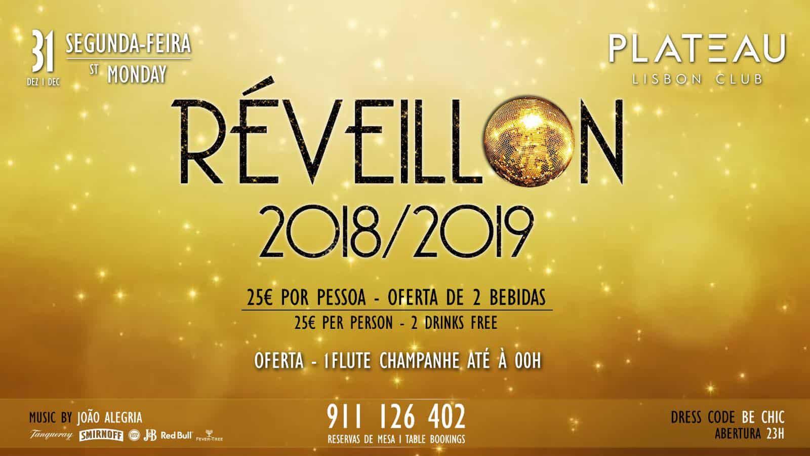 RÉVEILLON 2018-2019 PLATEAU LISBON CLUB
