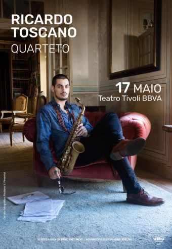 RICARDO TOSCANO QUARTETO | TEATRO TIVOLI BBVA