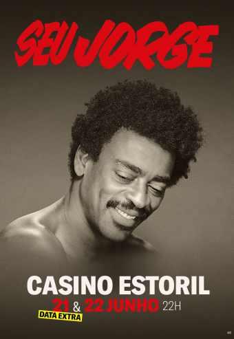 SEU JORGE – CASINO ESTORIL