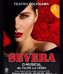 SEVERA – O MUSICAL   TEATRO POLITEAMA