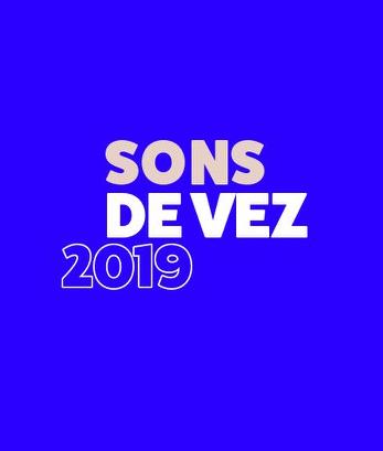FESTIVAL SONS DE VEZ 2019 | ARCOS DE VALDEVEZ