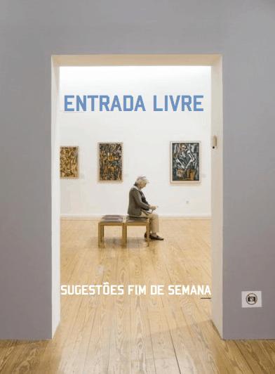 ENTRADA LIVRE | SUGESTÕES FIM DE SEMANA | 03 E 04 FEV